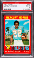 Football Cards:Singles (1970-Now), 1971 Topps Mercury Morris #91 PSA Mint 9 - Pop Two, One Higher....