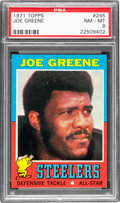 Football Cards:Singles (1970-Now), 1971 Topps Joe Greene #245 PSA NM-MT 8....