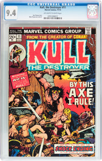 Kull the Destroyer #11 (Marvel, 1973) CGC NM 9.4 Off-white to white pages