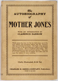 Books:Biography & Memoir, [Mother Jones]. The Autobiography of Mother Jones. With anintroduction by Clarence Darrow. Chicago: Charles Kerr, 1...