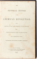 Books:Americana & American History, [Americana]. The Pictorial History of the AmericanRevolution. Illustrated with several hundred engravings. NewYork...