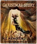 Books:Children's Books, H.L. Mencken. Christmas Story. New York: Knopf, 1946. Firstedition, first printing. Twelvemo. Publisher's cloth, wi...