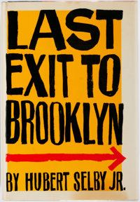 Hubert Selby Jr. Last Exit to Brooklyn. New York: Grove Press, [1964]. First edition, first pri