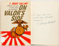 Books:Biography & Memoir, T. Grady Gallant. SIGNED. On Valor's Side: A Marine's Own Storyof Parris Island and Guadalcanal. Garden City: Doubl...