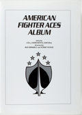 Books:Americana & American History, Col. J. Ward Boyce, editor. American Fighter Aces Album.[Arizona, 1996]. First edition. Large quarto. Publisher's w...