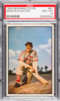 Baseball Cards:Singles (1950-1959), 1953 Bowman Color Enos Slaughter #81 PSA NM-MT 8....