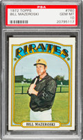 Baseball Cards:Singles (1970-Now), 1972 Topps Bill Mazeroski #760 PSA Gem Mint 10....