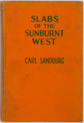 Books:Literature 1900-up, Carl Sandburg. SIGNED. Slabs of the Sunburnt West. New York: HBJ, 1922. First edition. SIGNED. Octavo. Publisher's b...