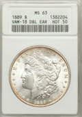 Morgan Dollars, 1889 $1 Double Ear MS63 ANACS. VAM-18. Hot-50. NGC Census:(17036/16998). PCGS Population (15077/12221). Mintage: 21,726,8...