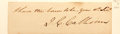 "Autographs:Statesmen, John C. Calhoun Clipped Signature. Clipped from letter and mountedon 5"" x 1.5"" cardstock. Light toning. Very good. From a..."