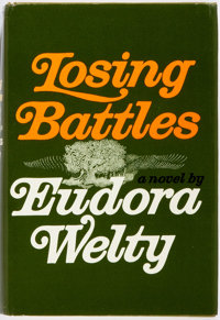 Eudora Welty. Losing Battles. New York: Random House, [1970]. First edition. Publisher's bindin