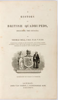 Books:Natural History Books & Prints, Thomas Bell. Two Important Natural History First Editions Bound in One Volume: A History of British Quadruped, Including...