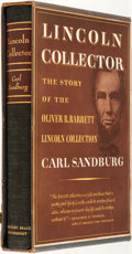 Books:Americana & American History, Carl Sandburg. SIGNED/LIMITED. Lincoln Collector. The Story ofOliver R. Barrett's Great Private Collection. Har...