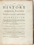 Books:Medicine, Thomas Short. The Natural, Experimental, and Medicinal History of the Mineral Waters of Derbyshire, Lincolnshire, and Yo...