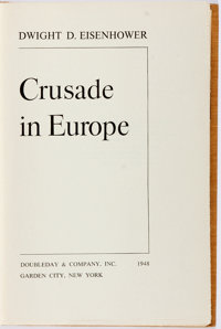 Dwight D. Eisenhower. SIGNED. Crusade in Europe. Garden City: Doubleday, 1948. First trade edit
