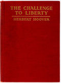 Books:Americana & American History, Herbert Hoover. SIGNED. The Challenge to Liberty. New York:Scribner's, 1934. First edition, first printing. Inscr...