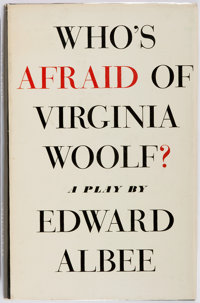 Edward Albee. Who's Afraid of Virginia Woolf? A Play. New York: Antheneum, 1962