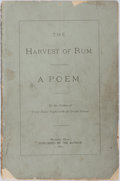 Books:Americana & American History, [Charles Jewett]. The Harvest of Rum. A Poem. Published bythe author, 1877. First edition. Octavo. Illustrated....