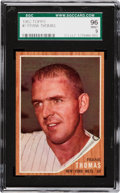 Baseball Cards:Singles (1960-1969), 1962 Topps Frank Thomas #7 SGC 96 Mint 9 - Pop One, None Higher!...