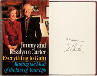 Jimmy and Rosalynn Carter. SIGNED. Everything to Gain. Making the Most of the Rest of Your Life