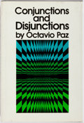 Books:Literature 1900-up, Octavio Paz. SIGNED. Conjunctions and Disjunctions. RichardSeaver/Viking Press, 1974. First U.S. edition. Sig...