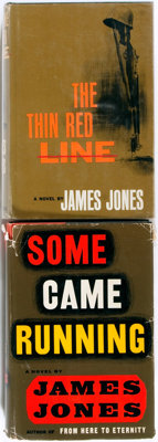 James Jones. Two First Edition Novels including: Some Came Running. Charles Scribner's Sons, 19