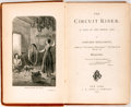 Books:Literature Pre-1900, Edward Eggleston. The Circuit Rider; A Tale of the HeroicAge. J. B. Ford & Company, 1874. First edition. Octavo...