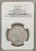 Bust Half Dollars: , 1819 50C -- Improperly Cleaned -- NGC Details. XF. O-111. NGCCensus: (33/309). PCGS Population (61/324). Mintage: 2,208,0...