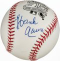 Autographs:Baseballs, Hank Aaron Single Signed 715 Anniversary Baseball....