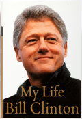 Books:Biography & Memoir, Bill Clinton. My Life. Alfred A. Knopf, 2004. First edition. Octavo. Illustrated. Publisher's original binding a...