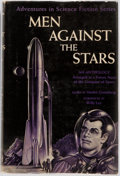 Books:Science Fiction & Fantasy, Martin Greenberg, editor. INSCRIBED. Men Against the Stars.New York: Gnome Press, [1950]. First edition, first prin...