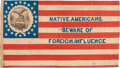 Political:Textile Display (pre-1896), [Henry Clay]: Fantastic 1844 Native American Campaign Flag....(Total: 2 Items)