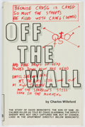 Books:Mystery & Detective Fiction, Charles Willeford. Off the Wall. Montclair: The Pegasus RexPress, [1980]. First edition. Publisher's white paper ov...