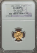 Commemorative Gold, 1903 G$1 Louisiana Purchase/McKinley -- Reverse Damage -- NGCDetails. Unc. NGC Census: (9/1985). PCGS Population (34/2891)...