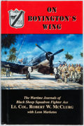 Books:Biography & Memoir, Lt. Col. Robert W. McClurg. On Boyington's Wing. [HeritageBooks, 2003]. First edition. Publisher's cloth and origin...