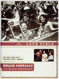 Books:Biography & Memoir, Nellie Connally and Mickey Herskowitz. SIGNED BOOKPLATE. FromLove Field: Our Final Hours with President John F. Kennedy...