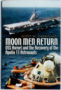 Books:Americana & American History, Scott Carmichael. Moon Men Return: USS Hornet and the Recoveryof the Apollo 11 Astronauts. Annapolis: Naval Institu...