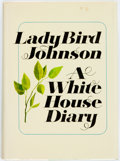 Books:Biography & Memoir, Lady Bird Johnson. SIGNED BOOKPLATE. A White House Diary. Holt, Rinehart and Winston, [1970]. Second printing. Sig...