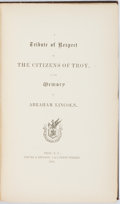 Books:Americana & American History, [Abraham Lincoln]. A Tribute of Respect by the Citizens of Troyto the Memory of Abraham Lincoln. Troy: Young & Bens...