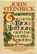 Books:Literature 1900-up, John Steinbeck. The Acts of King Arthur and His Noble Knights. New York: Farrar Straus and Giroux, [1976]. First edi...