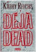 Books:Mystery & Detective Fiction, Kathy Reichs. SIGNED. Deja Dead. New York: Scribner, [1997].First edition. Signed by the author. Publisher's bindin...