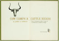 Books:Americana & American History, John A. Lomax. SIGNED/LIMITED. Cow Camps and Cattle Herds.Austin: Encino Press, [1967]. Limited edition of 750 sign...