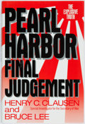 Books:Americana & American History, Henry C. Clausen and Bruce Lee. Pearl Harbor: FinalJudgement. New York: Crown, 1992. First edition. Octavo.Publish...