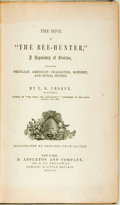 "Books:Literature Pre-1900, T.B. Thorpe. The Hive of ""The Bee-Hunter,"" a Repository of Sketches... New York: D. Appleton, 1854. First edition. P..."