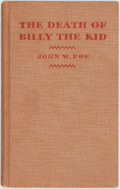 Books:Biography & Memoir, John W. Poe. The Death of Billy the Kid. Boston: Houghton Mifflin, [1933]. First edition. Publisher's brown cloth wi...