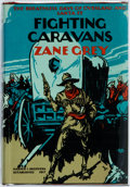 Books:Literature 1900-up, Zane Grey. SIGNED. Fighting Caravans. New York: Harper,1929. First edition. Signed by the author. Octavo. Publisher...
