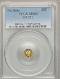 California Fractional Gold: , Undated 25C Liberty Round 25 Cents, BG-221, R.3, MS63 PCGS. PCGSPopulation (54/45). NGC Census: (11/7). ...