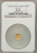 California Fractional Gold: , Undated 25C Liberty Round 25 Cents, BG-222, R.2, MS64 NGC. NGCCensus: (21/18). PCGS Population (103/18). ...