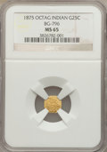 California Fractional Gold, 1875 25C Indian Octagonal 25 Cents, BG-796, R.5, MS65 NGC....