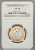 Modern Issues, 2000-W $10 Library of Congress Bimetallic Ten Dollars MS70 NGC....